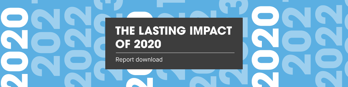 the-lasting-impact-of-2020-survey-report